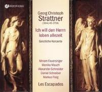 Cover-Bild zu Ich will den Herrn loben allezeit von Strattner, Georg Christoph (Komponist)