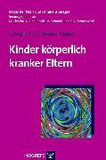 Cover-Bild zu Kinder körperlich kranker Eltern (eBook) von Romer, Georg