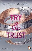 Cover-Bild zu Try & Trust (eBook) von Tramountani, Nena