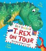 Cover-Bild zu Dear Dinosaur: T. Rex on Tour: With Real Letters to Read! von Strathie, Chae