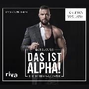 Cover-Bild zu Das Ist Alpha! (Audio Download) von Kollegah