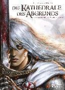 Cover-Bild zu Die Kathedrale des Abgrunds. Band 1 (eBook) von Istin, Jean-Luc