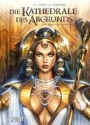 Cover-Bild zu Die Kathedrale des Abgrunds. Band 2 von Istin, Jean-Luc