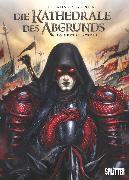 Cover-Bild zu Die Kathedrale des Abgrunds. Band 3 (eBook) von Istin, Jean-Luc