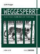 Cover-Bild zu Weggesperrt - Unterrichtsmaterialien, Lösungen, Interpretationshilfe, Lehrerheft von Poppe, Grit