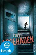 Cover-Bild zu Abgehauen (eBook) von Poppe, Grit