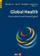 Cover-Bild zu Global Health (eBook) von Zeeb, Hajo (Hrsg.)