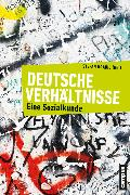 Cover-Bild zu Deutsche Verhältnisse (eBook) von Schmid, Josef (Beitr.)