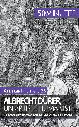 Cover-Bild zu Albrecht Dürer, un artiste humaniste (eBook) von 50 Minutes