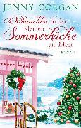 Cover-Bild zu Weihnachten in der kleinen Sommerküche am Meer (eBook) von Colgan, Jenny