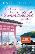 Cover-Bild zu Hochzeit in der kleinen Sommerküche am Meer (eBook) von Colgan, Jenny
