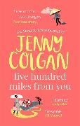 Cover-Bild zu Five Hundred Miles From You von Colgan, Jenny