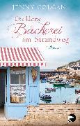 Cover-Bild zu Die kleine Bäckerei am Strandweg von Colgan, Jenny