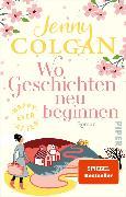 Cover-Bild zu Happy Ever After - Wo Geschichten neu beginnen (eBook) von Colgan, Jenny
