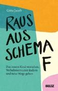Cover-Bild zu Raus aus Schema F von Jacob, Gitta