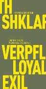 Cover-Bild zu Verpflichtung, Loyalität, Exil von Shklar, Judith N.