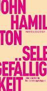 Cover-Bild zu Über die Selbstgefälligkeit von Hamilton, John T.