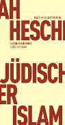 Cover-Bild zu Jüdischer Islam von Heschel, Susannah