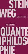 Cover-Bild zu Quantenphilosophie von Steinweg, Marcus