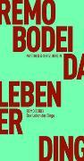 Cover-Bild zu Das Leben der Dinge von Bodei, Remo