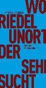 Cover-Bild zu Unort der Sehnsucht (eBook) von Riedel, Wolfgang