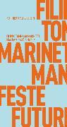 Cover-Bild zu Manifeste des Futurismus (eBook) von Marinetti, Filippo Tommaso