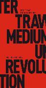 Cover-Bild zu Medium und Revolution (eBook) von Trawny, Peter