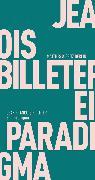 Cover-Bild zu Ein Paradigma (eBook) von Billeter, Jean François