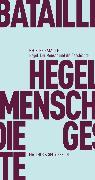 Cover-Bild zu Hegel, der Mensch und die Geschichte (eBook) von Bataille, Georges