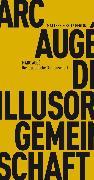 Cover-Bild zu Die illusorische Gemeinschaft (eBook) von Augé, Marc