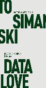 Cover-Bild zu Data Love (eBook) von Simanowski, Roberto