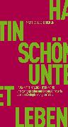 Cover-Bild zu Untergangsprophet und Lebenskünstlerin (eBook) von Schönherr-Mann, Hans-Martin