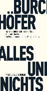 Cover-Bild zu Alles und Nichts (eBook) von Burckhardt, Martin