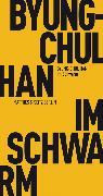 Cover-Bild zu Im Schwarm (eBook) von Han, Byung-Chul