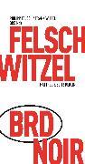 Cover-Bild zu BRD Noir (eBook) von Witzel, Frank