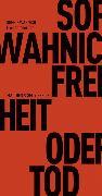 Cover-Bild zu Freiheit oder Tod (eBook) von Wahnich, Sophie