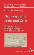 Cover-Bild zu Neunzig Jahre 'Sein und Zeit' von Seubert, Harald (Hrsg.)