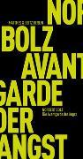 Cover-Bild zu Die Avantgarde der Angst von Bolz, Norbert