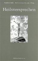 Cover-Bild zu Heilsversprechen von Bolz, Norbert (Hrsg.)