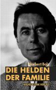 Cover-Bild zu Die Helden der Familie von Bolz, Norbert