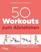 Cover-Bild zu 50 Workouts zum Abnehmen von Brinkmann, Katharina