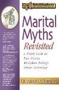 Cover-Bild zu Marital Myths Revisited: A Fresh Look at Two Dozen Mistaken Beliefs about Marriage von Lazarus, Arnold