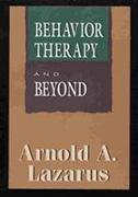 Cover-Bild zu Behavior Therapy & Beyond (Master Work Series) von Lazarus, Arnold A.