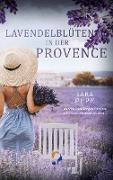 Cover-Bild zu Lavendelblüten in der Provence von Pepe, Sara
