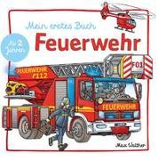 Cover-Bild zu Mein Feuerwehr Buch von Walther, Max (Illustr.)