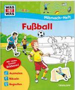 Cover-Bild zu Mitmach-Heft Fußball von Bondarenko, Birgit