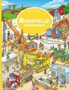Cover-Bild zu Baustelle Wimmelbuch von Walther, Max (Illustr.)