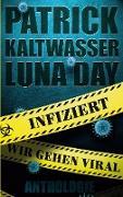 Cover-Bild zu Infiziert - Wir gehen viral von Loewe, Tea
