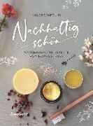 Cover-Bild zu Nachhaltig schön von Jarolim, Valerie