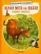 Cover-Bild zu Mama Muh und Krähe werden Freunde von Wieslander, Jujja